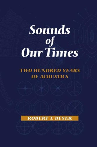 Sounds of Our Times: Two Hundred Years of Acoustics