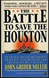Battle to Save the Houston (0671786210) by Miller, Jim