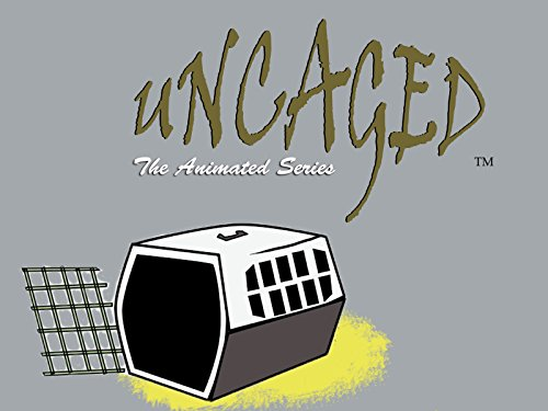 Uncaged: The Animated Series - Season 1
