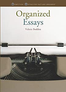 an organised list essay The organization of an essay the following explains the traditional way to organize an expository essay that is trying to make a point about some topic and to provide supporting material for that point.