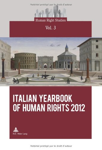 Italian Yearbook Of Human Rights 2012 (Human Right Studies)