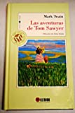 Las Aventuras de Tom Sawyer / The Adventures of Tom Sawyer (Spanish Edition)