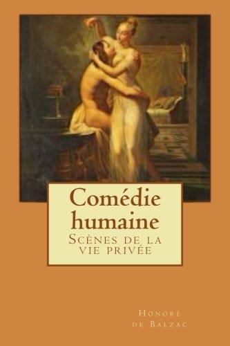 Comédie humaine: Scènes de la vie privée: Volume 1