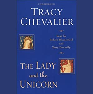 The Lady and the Unicorn | [Tracy Chevalier]