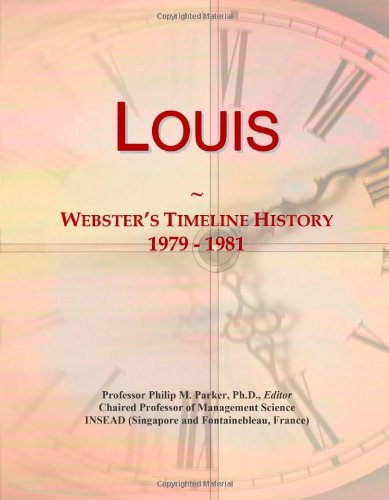 Louis: Webster'S Timeline History, 1979 - 1981