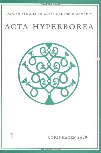East and West Cultural Relations in the Ancient World (Acta Hyperborea)