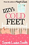 Izzy's Cold Feet by Sarah Louise Smith