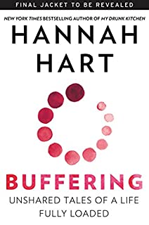 Book Cover: Buffering: Unshared Tales of a Life Fully Loaded