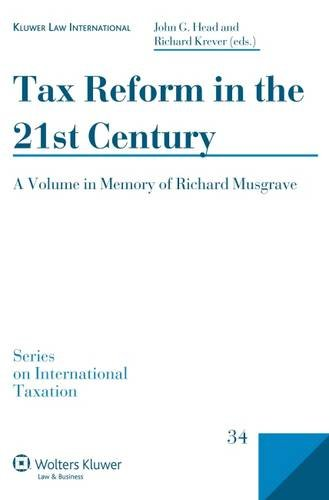 Tax Reform in the 21st Century (Series on International Taxation)