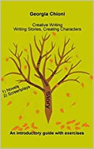Creative Writing: Writing Stories, Creating Characters