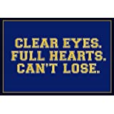 (13x19) Clear Eyes. Full Heart. Can't Lose. Sports Poster