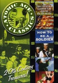 Cover art for  Atomic Age Classics, Volume 7: How To Be A Soldier