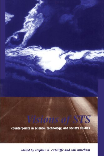 Visions of STS: Counterpoints in Science, Technology, and Society Studies (Suny Series in Science, Technology, and Socie