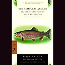 The Compleat Angler Audiobook by Izaak Walton Narrated by Alex Warner