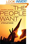 The People Want: A Radical Exploratio...