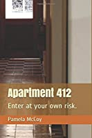 Apartment 412: Enter at your own risk.