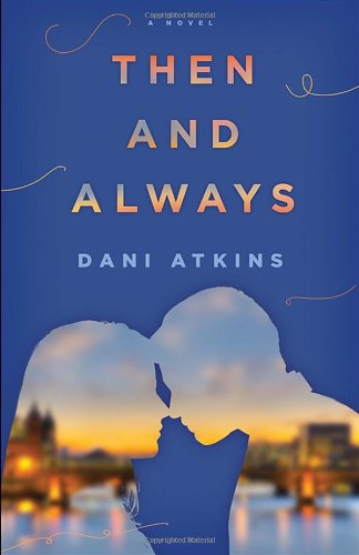 Image of Then and Always: A Novel