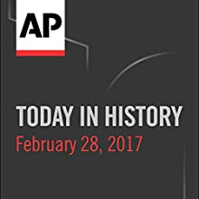 Today in History: February 28, 2017 Radio/TV Program by Camille Bohannon