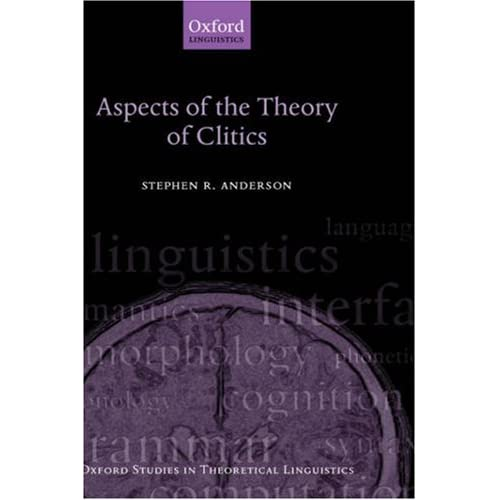 Aspects of the Theory of Clitics