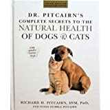 Dr. Pitcairn's Complete Secrets to Natural Health of Dogs and Cats