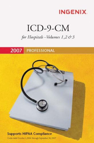 ICD-9-CM 2007 Professional for Hospitals (Icd-9-Cm Professional for Hospitals)