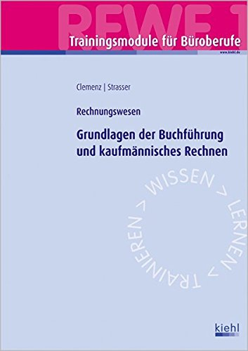 trainingsmodul-buroberufe-grundlagen-der-buchfuhrung-und-kaufmannisches-rechnen-rewe-1-rechnungswese