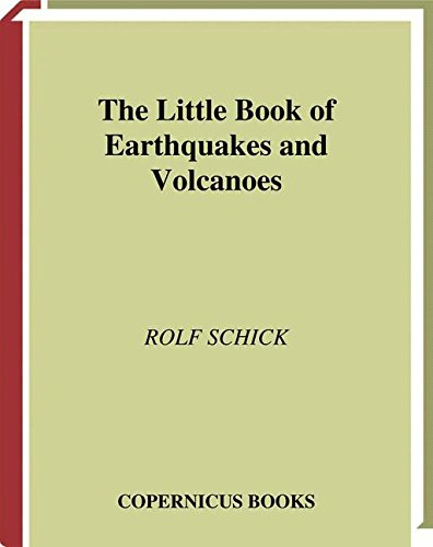 The Little Book of Earthquakes and Volcanoes (Little Book Series)