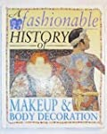 A Fashionable History of Makeup and B...
