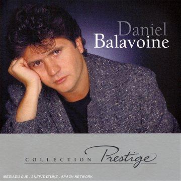 Daniel Balavoine - Prestige : Daniel Balavoine - Zortam Music