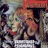Brainticket/Psychonaut by Brainticket