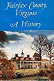 img - for Fairfax County, Virginia: A History book / textbook / text book