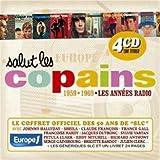 Salut Les Copains 1959-1969 : Les Années Radio /Vol.1 (Coffret 4 CD)