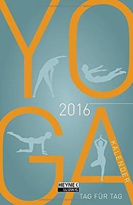 Yoga-Kalender 2016: Taschenkalender