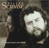 Litanies Pour L'An 2000 by Servat, Gilles (1998-02-09)