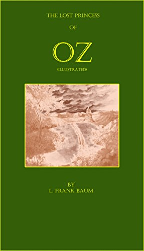 Free Kindle Book : The Lost Princess of Oz (Illustrated)