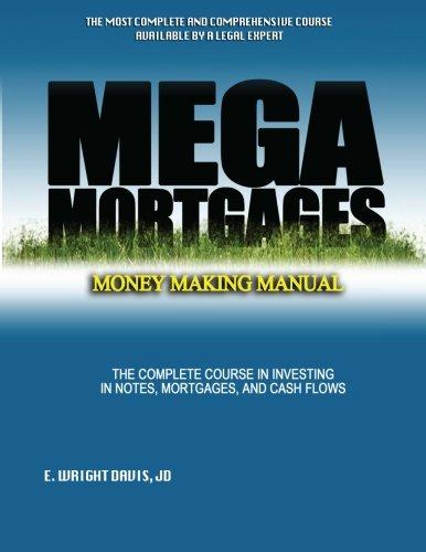 Mega Mortgages: Volume 1