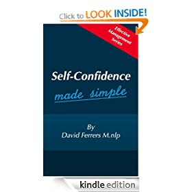 Self-Confidence Made Simple (Effective Management)