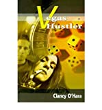 img - for [ VEGAS HUSTLER ] By O'Hara, Clancy ( Author) 2000 [ Paperback ] book / textbook / text book