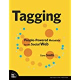 Tagging: People-Powered Metadata for the Social Webby Gene Smith