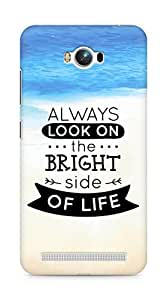 Amez Always look on the Bright Side of Life Back Cover For Asus Zenfone Max ZC550KL