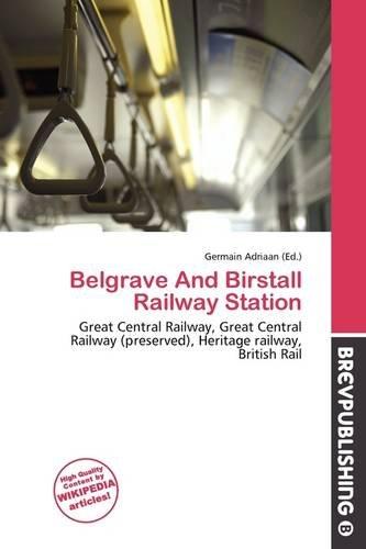 Belgrave And Birstall Railway Station