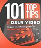 img - for Adam Juniper: 101 Top Tips for DSLR Video (Paperback); 2011 Edition book / textbook / text book