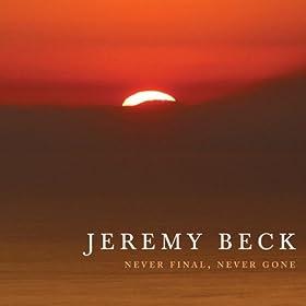 Never Final, Never Gone