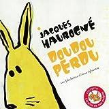 echange, troc Jacques Haurogne - Doudou Perdu