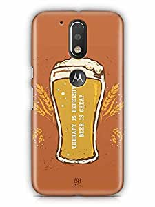 YuBingo Therapy is Expensive, Beer is Cheap Designer Mobile Case Back Cover for Motorola G4 Plus