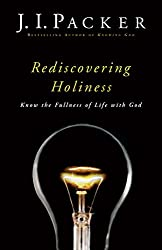 Rediscovering Holiness: Know the Fullness of Life with God
