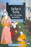 Sehr-i Sefa 18 Yuzyilda Istanbul