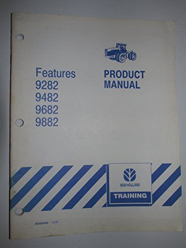 New Holland 9282 9482 9682 9882 Tractor Product Features Sales Manual Original