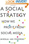 A Social Strategy: How We Profit from...