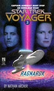 Ragnarok (Star Trek Voyager, No 3) First edition by Archer, Nathan published by Star Trek Paperback by